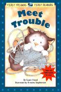 Meet Trouble - Hood, Susan