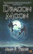 Dragon Moon - Troop, Alan F.
