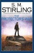The Protector's War - Stirling, S. M.
