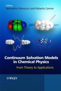 Continuum Solvation Models in Chemical Physics: From Theory to Applications