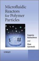 Microfluidic Reactors for Polymer Particles - Kumacheva, Eugenia; Garstecki, Piotr
