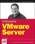 Professional VMware Server - Hammersley, Eric