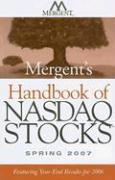 Mergent's Handbook of NASDAQ Stocks: Featuring Year-End Results for 2006