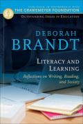 Literacy and Learning: Reflections on Writing, Reading, and Society - Brandt, Deborah