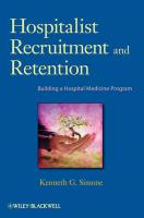 Hospitalist Recruitment and Retention: Building a Hospital Medicine Program - Simone, Kenneth G.