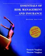 Essentials of Risk Management and Insurance - Vaughan, Emmett J.; Vaughan, Therese M.; Vaughan