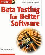 Beta Testing for Better Software - Fine, Michael R.; Fine, Lapavitsas