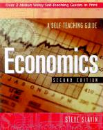 Economics: A Self-Teaching Guide - Slavin, Steve; Slavin, Stephen L.; Slavin