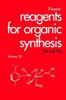 Fiesers' Reagents for Organic Synthesis - Ho, Tse-Lok; Ho