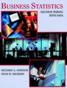 Business Statistics: Decision Making with Data - Johnson, Richard A.