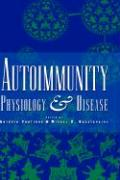 Autoimmunity: Physiology and Disease - Coutinho, A.; Coutinho; Kazatchkin