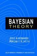 Bayesian Theory - Bernardo, J. M.; Bernardo, Jose M.; Bernardo