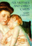 Six Mother and Child Cards - Cassatt, Mary