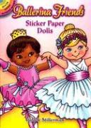 Ballerina Friends Sticker Paper Dolls with Sticker(s) - Stillerman, Robbie