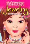Glitter Jewelry Sticker Activity Book - Stillerman, Robbie