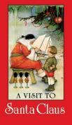A Visit to Santa Claus - Price, Margaret Evans