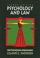 Psychology and Law for the Helping Professions - Swenson, Leland C.