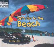 Let's Go to the Beach - Hill, Mary