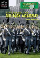 Life Inside the Military Academy - Weintraub, Aileen