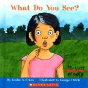 What Do You See? - Gikow, Louise A.