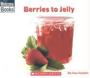 Berries to Jelly - Snyder, Inez