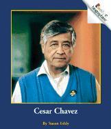 Cesar Chavez - Eddy, Susan
