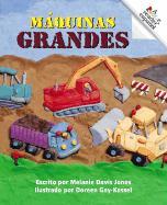 Maquinas Grandes - Jones, Melanie Davis