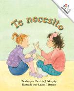 Te Necesito - Murphy, Patricia J.
