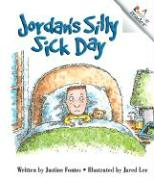Jordan's Silly Sick Day - Fontes, Justine