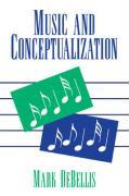 Music and Conceptualization - Mark Debellis, Debellis; Debellis, Mark