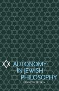 Autonomy in Jewish Philosophy - Seeskin, Kenneth