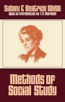 Methods of Social Study - Webb, Sidney; Webb, Beatrice; Sidney, Webb