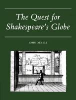 The Quest for Shakespeare's Globe - Orrell, John