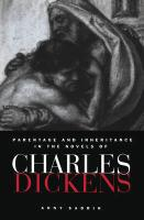 Parentage and Inheritance in the Novels of Charles Dickens - Anny, Sadrin; Sadrin, Anny