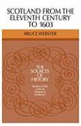 Scotland 11 Century 1603 - Webster, Bruce