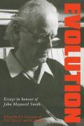 Evolution: Essays in Honour of John Maynard Smith