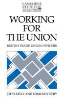 Working for the Union - Kelly, John