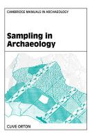 Sampling in Archaeology Sampling in Archaeology - Orton, Clive