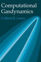 Computational Gasdynamics - Laney, Culbert B.
