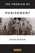 The Problem of Punishment - Boonin, David