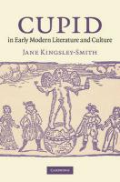 Cupid in Early Modern Literature and Culture - Kingsley-Smith, Jane