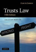 Trusts Law: Text and Materials - Moffat, Graham; Bean, Gerry; Probert, Rebecca