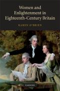 Women and Enlightenment in Eighteenth-Century Britain - O'Brien, Karen