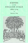 Empire on the English Stage 1660 1714 - Orr, Bridget