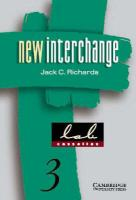 New Interchange 3 Lab Cassettes: English for International Communication - Richards, Jack C.