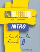 New Interchange Intro Student's Book B: English for International Communication - Richards, Jack C.