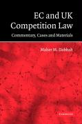 EC and UK Competition Law: Commentary, Cases and Materials - Dabbah, Maher M.