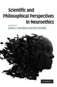 Scientific and Philosophical Perspectives in Neuroethics