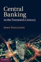 Central Banking in the Twentieth Century - Singleton, John