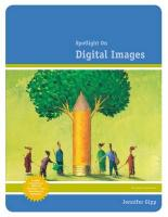 Spotlight on Digital Images - Gipp, Jennifer